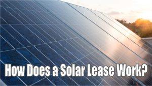 daily tactics guru-How Does a Solar Lease Work